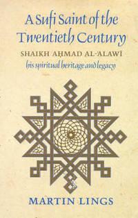 image of A Sufi Saint of the Twentieth Century: Shaikh Ahmad al-'Alawi
