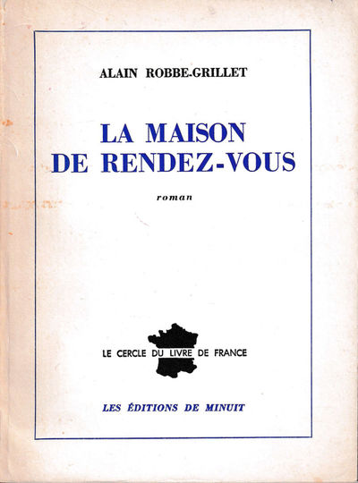 Paris: Les Editions de Minuit, 1965. Paperback. Very good. 215 pp. Light creases and foxing to the s...
