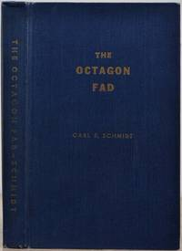 THE OCTAGON FAD. Signed by Carl F. Schmidt.