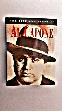 The Life and times of Al Capone.