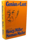 image of GENIUS AND LUST :   A Journey Through the Major Writings of Henry Miller