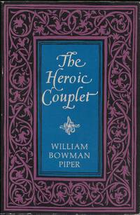 The Heroic Couplet by  William Bowman Piper - Hardcover - 1969 - from stephensbookstore (SKU: 402061)