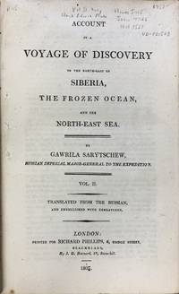 Account of a Voyage of Discovery to the North-East of Siberia, the Frozen  Ocean, and the North-East Sea - Vol. II