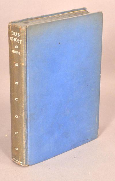 1931. (HEARN, Lafcadio). BLUE GHOST. A Study of Lafcadio Hearn. Jean Temple. New York: Jonathan Cape...