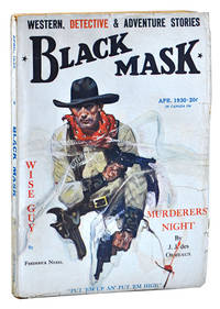 THE CYCLONE SHOT (THE GLASS KEY, PT.2) - BLACK MASK - VOLUME [VOL.] XIII, NUMBER [NO.] 2 - APRIL 1930