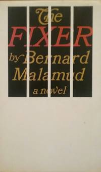 THE FIXER by BERNARD MALAMUD - Hardcover - FIRST - 1966 - from NOVELLA'S BOOKS (SKU: 71)
