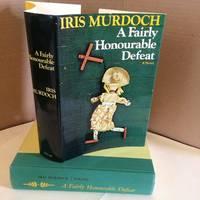 A Fairly Honourable Defeat: A Novel