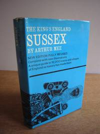 image of The King's England : Sussex.  New Edition Revised and Reset Complete with New Illustrations