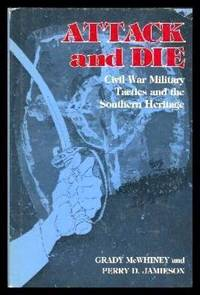 image of ATTACK AND DIE - Civil War Military Tactics and the Southern Heritage