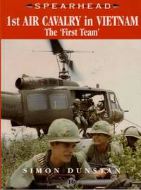 1st Air Cavalry in Vietnam: The 'First Team' by Dunstan, Simon - 2004