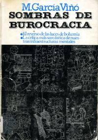 image of SOMBRAS DE BUROCRACIA. El reverso de las luces de bohemia. La critica mas sarcastica de nuestra infraestructuras mentales
