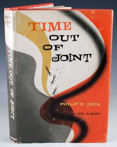 a perspective look about time out of joint by philip dick The dangerously delayed reactions of the at that time, he was presumably at the joint arrival time i was just pointing out that shoestring.