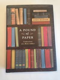 A Pound of Paper: Confessions of a Book Addict.