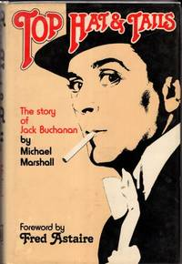 image of Top Hat and Tails : The story of Jack Buchanan