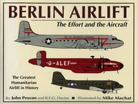 Berlin Airlift: The Effort and the Aircraft