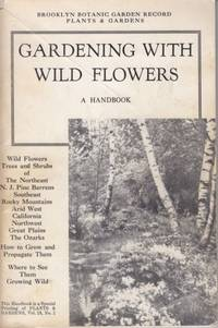 Gardening with Wild Flowers:  a handbook by Helen Hull - 1974 - from Hard-to-Find Needlework Books and Biblio.co.uk
