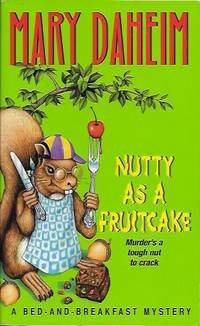 Nutty as a Fruitcake : A Bed-and-Breakfast Mystery