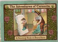 The Adventures of Ceresota: A Painting Book in Story Form