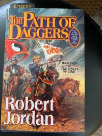 image of The Path Of Daggers: Limited Edition (The Wheel of Time, Book 8)