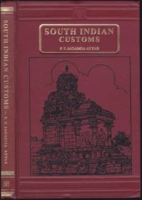 South Indian Customs by P. V. Jagadisa Ayyar - Hardcover - 1982 - from Books of the World (SKU: RWARE0000001366)