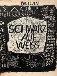 Schwarz auf Weiß. Die Entstehung der Schrift.