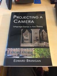 image of Projecting a Camera. Language-Games in Film Theory