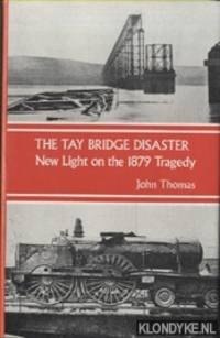 The Tay Bridge Disaster. New Light on the 1879 Disaster