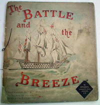 THE BATTLE AND THE BREEZE. Verses from celebrated poems and sea songs
