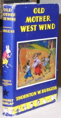 Old Mother West Wind  -(hard cover in dust jacket)-