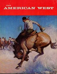 The American West July 1971 Vol VIII No 4