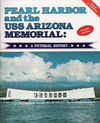 image of Pearl Harbor and the USS Arizona Memorial: A Pictorial History