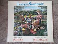 Lucy's Summer by Hall, Donald - 1995