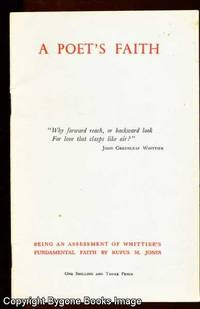 A POET'S FAITH. Being an Asessment of Whittier's Fundamental Faith