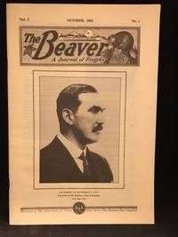 1920-10 (Vol.1, #1) (Contributor F.S. Garner--Twenty-Five Years with Lockyer at H.B.C. Vancouver Store; C. Harding--Bucking the Ice-Floes in Late Summer Trip from York to Severn; Hugh Kindersley--Into the Arctic Three Thousand Miles by Canoe without Indian Guides; E.U. Pugsley--Courage and Persistance Won Success for Fletcher Sparling.)