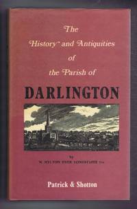 The History and Antiquities of the Parish of Darlington. With a new Introduction by Robert Wood