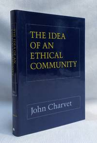 The Idea of an Ethical Community
