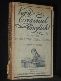 Very Original English: As Written by Our Little Ones at School