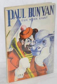 Paul Bunyan the work giant