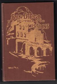 image of San Diego Mission. (The Missions and Missionaries of California, New Series, Local History)