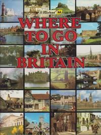 WHERE TO GO IN BRITAIN