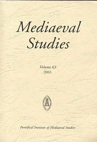 Mediaeval Studies, Volume 63, 2001 by  eds  Jonathan et al. - Paperback - First Edition - 2001 - from Blue Jacket Books and Biblio.com