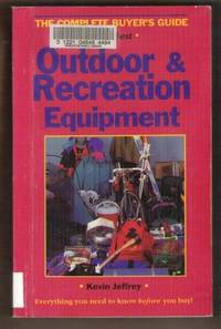 OUTDOOR & RECREATION EQUIPMENT Everything You Need to Know before You Buy!