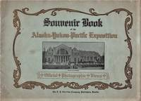 SOUVENIR BOOK OF THE ALASKA-YUKON-PACIFIC EXPOSITION:  Official Photographic Views [cover title]:  Seattle, USA, June 1st - October 16th, 1909
