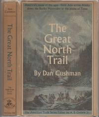 The Great North Trail: America's Route of the Ages