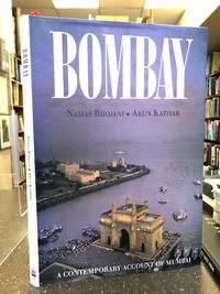 BOMBAY: A CONTEMPORARY ACCOUNT OF MUMBAI