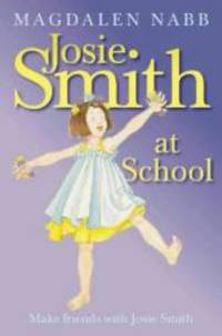 Josie Smith at School by Magdalen Nabb - Paperback - 2001-01-01 - from Books Express (SKU: 0006741231)