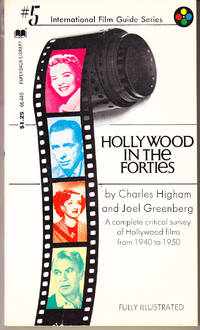 Hollywood in the Forties: International Film Guide Series # 5