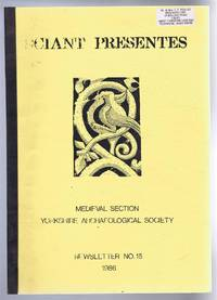 Sciant Presente, Newsletter No. 15 1986, Medieval Section Yorkshire Archaeological Society