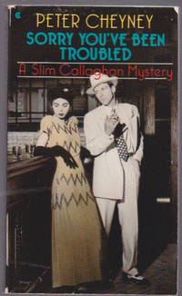 Sorry You've Been Troubled : A Slim Callaghan Mystery