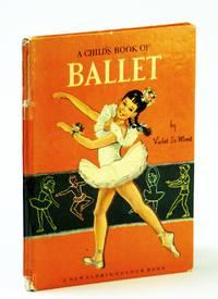 A Child's Book of Ballet - a New Florin Colour Book